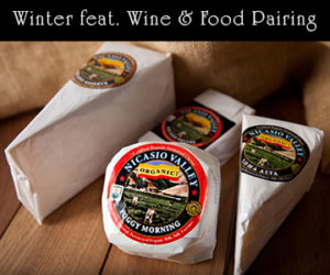 Winter Wine Pairing feat. Nicasio Valley Cheese Co. @ Sebastopol | CA | United States