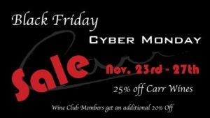 Black Friday Sale @ Carr Winery | Santa Barbara | CA | United States