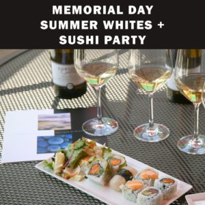 Memorial Day Summer Whites & Sushi Party @ Dutton-Goldfield Winery | Sebastopol | CA | United States