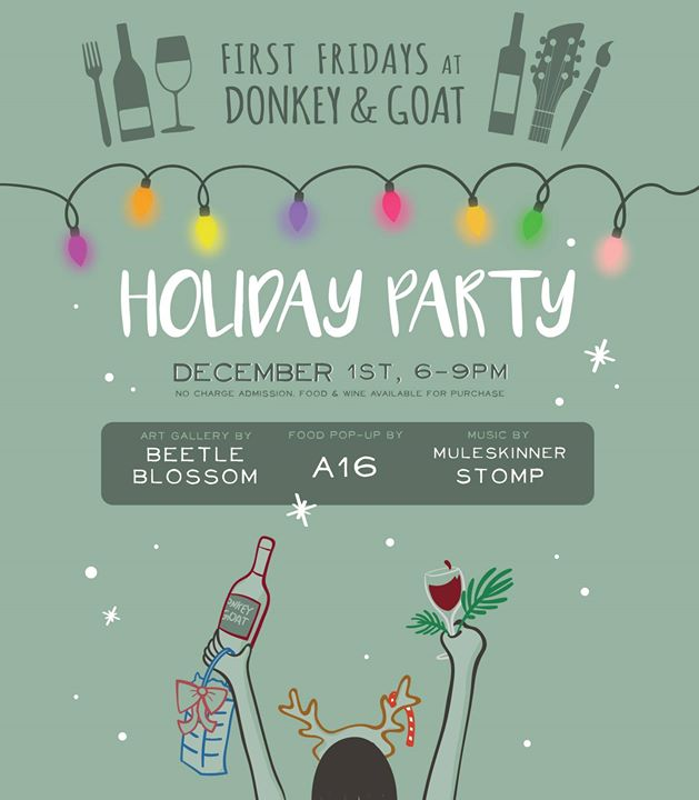 Holiday Party at Donkey & Goat Winery, First Friday Showcase!