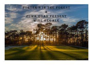 Porter's in the Forest & Puma Road Present Wine Regale @ 3200 Lopez Rd | Del Monte Forest | CA | US