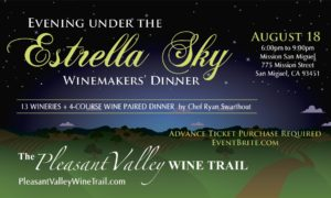 "2018 ""Evening under the Estrella Sky"" Winemakers' Dinner @ Mission San Miguel 