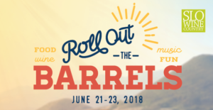 Roll Out the Barrels in SLO Wine Country, June 21-23, 2018 @ San Luis Obispo   CA   US