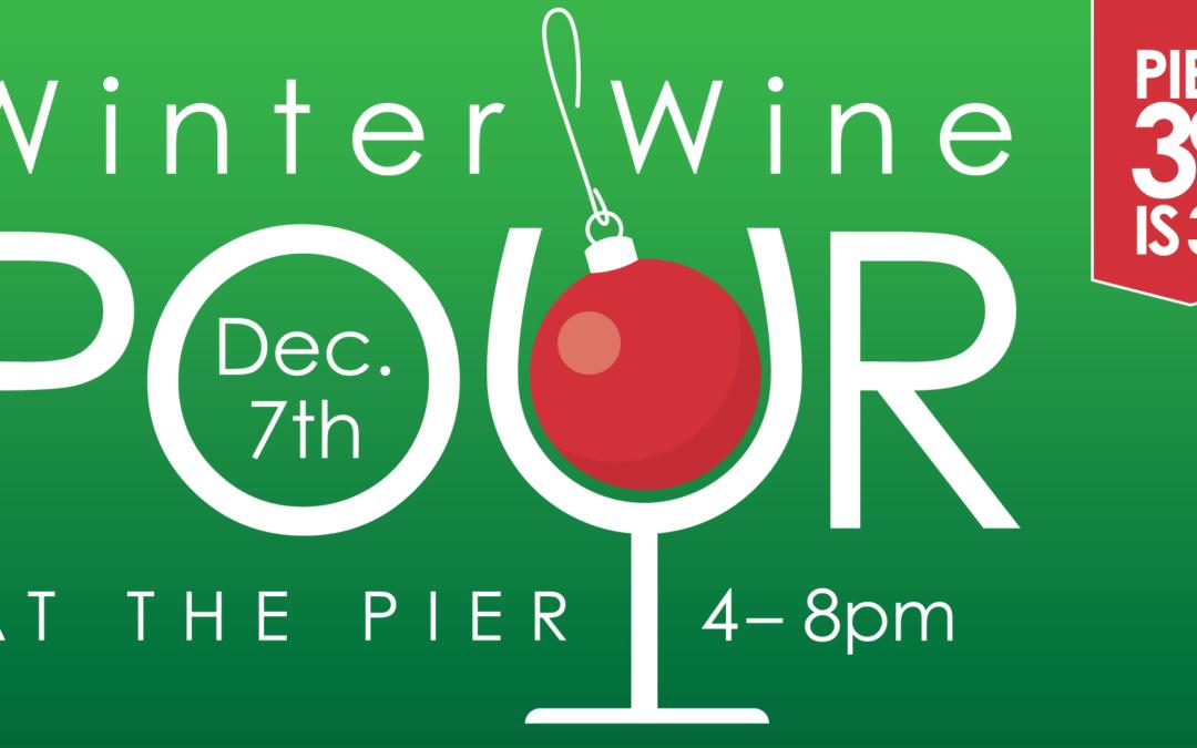 PIER 39 Winter Wine Pour 2018
