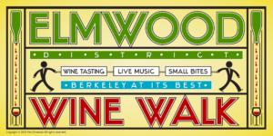 Wine Walk in the Elmwood @ The Elmwood | Berkeley | CA | US