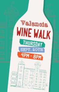 Valencia Street Wine Walk 2018 @ 766 Valencia St | San Francisco | CA | US