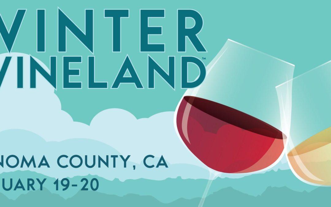 Winter WINEland 2019, Sonoma County 27th Annual