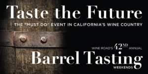 1st Weekend -Barrel Tasting 2019, Wine Road Sonoma County @ Check in at Your Chosen Starting Winery: SEE BELOW | US
