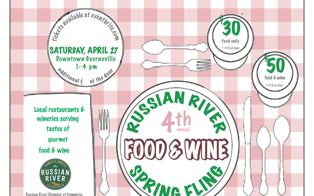 Russian River Food and Wine Spring Fling 2019