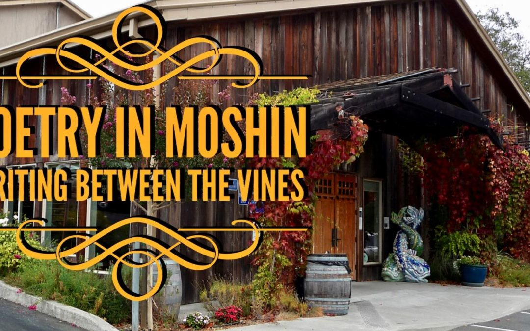 Poetry in Moshin: Reading Between the Vines