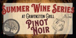 Pinot Noirs of Sonoma Tasting! @ Gravenstein Grill | Sebastopol | CA | United States