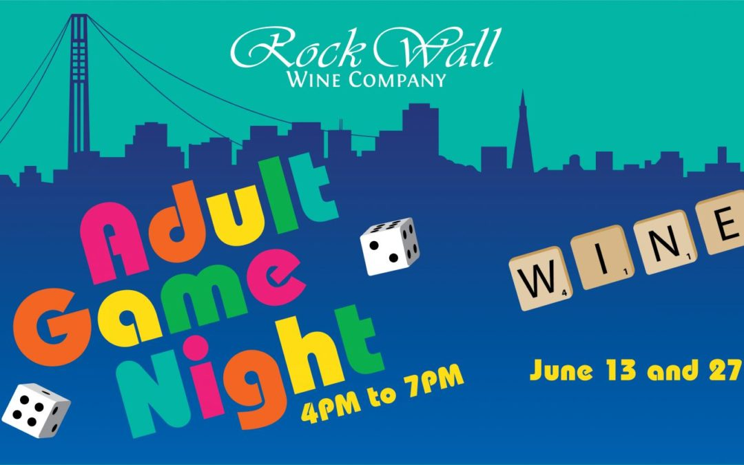 Rock Wall Wine Co Presents: Adult Game Night!