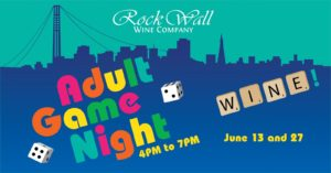 Rock Wall Wine Co Presents: Adult Game Night! @ Alameda | CA | United States