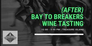 After Bay to Breakers Wine Tasting @ Winemaker Studios | San Francisco | CA | US