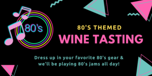 80's Themed Patio Wine Tasting on Treasure Island @ Winemaker Studios | San Francisco | CA | US