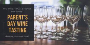 Parent's Day Wine Tasting at The Winemaker Studios @ Winemaker Studios   San Francisco   CA   US