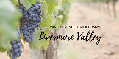 Off The Beaten Path Wine Tasting in Livermore Valley